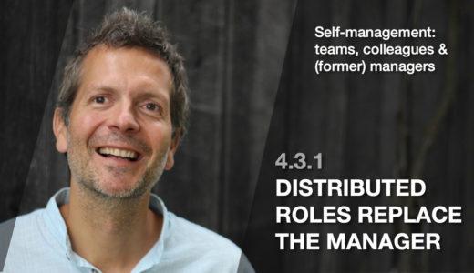 「マネージャーが担ってきた役割をチームで分配する」動画(4.3.1)の要約